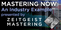 Mastering Now - An Industry Example