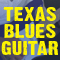 Secrets of Texas Blues...